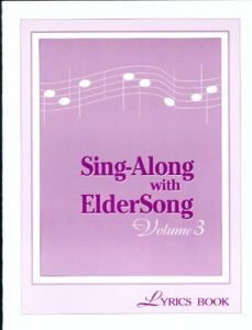 Sing-Along with ElderSong, Volume 3 CD
