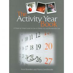 The Activity Year Book - For Use in Elderly Day and Residential Care