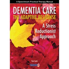 Dementia Care: The Adaptive Response