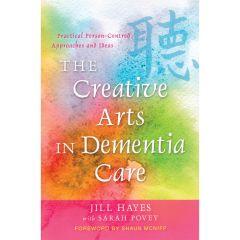 The Creative Arts in Dementia Care - Book