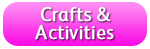 Crafts and Activities